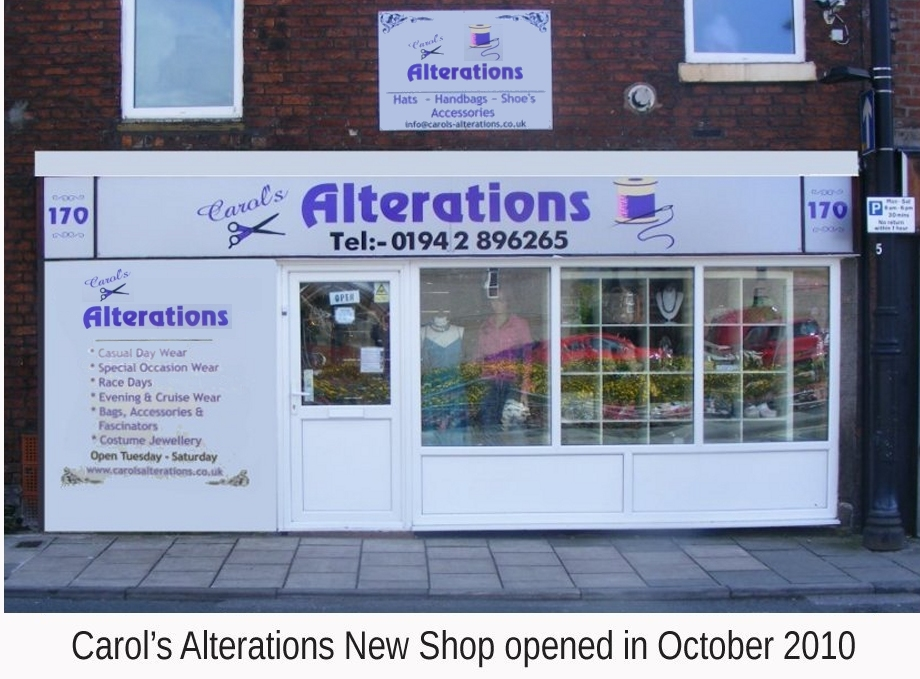 Carols Alterations New Shop, Opened in October 2010